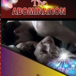 The Abomination – Episode 11
