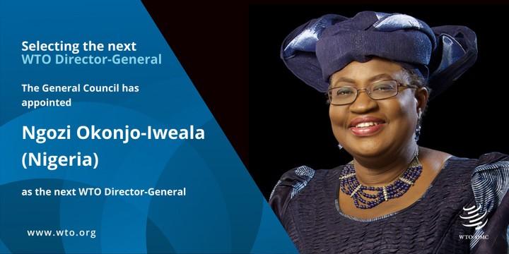 Ngozi Okonjo-Iweala Appointed WTO Director-General