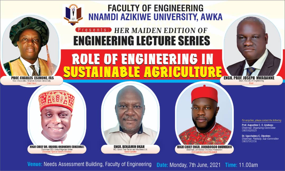 Role of Engineering in Sustainable Agriculture lecture Series by Faculty of Engineering,Unizik